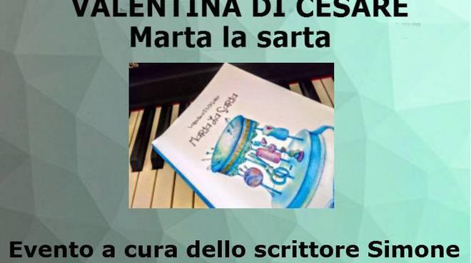 """I libri al \""""32\"""": Valentina Di Cesare presenta il romanzo \""""Marta la sarta\"""""""