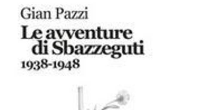 Le avventure di Sbazzeguti