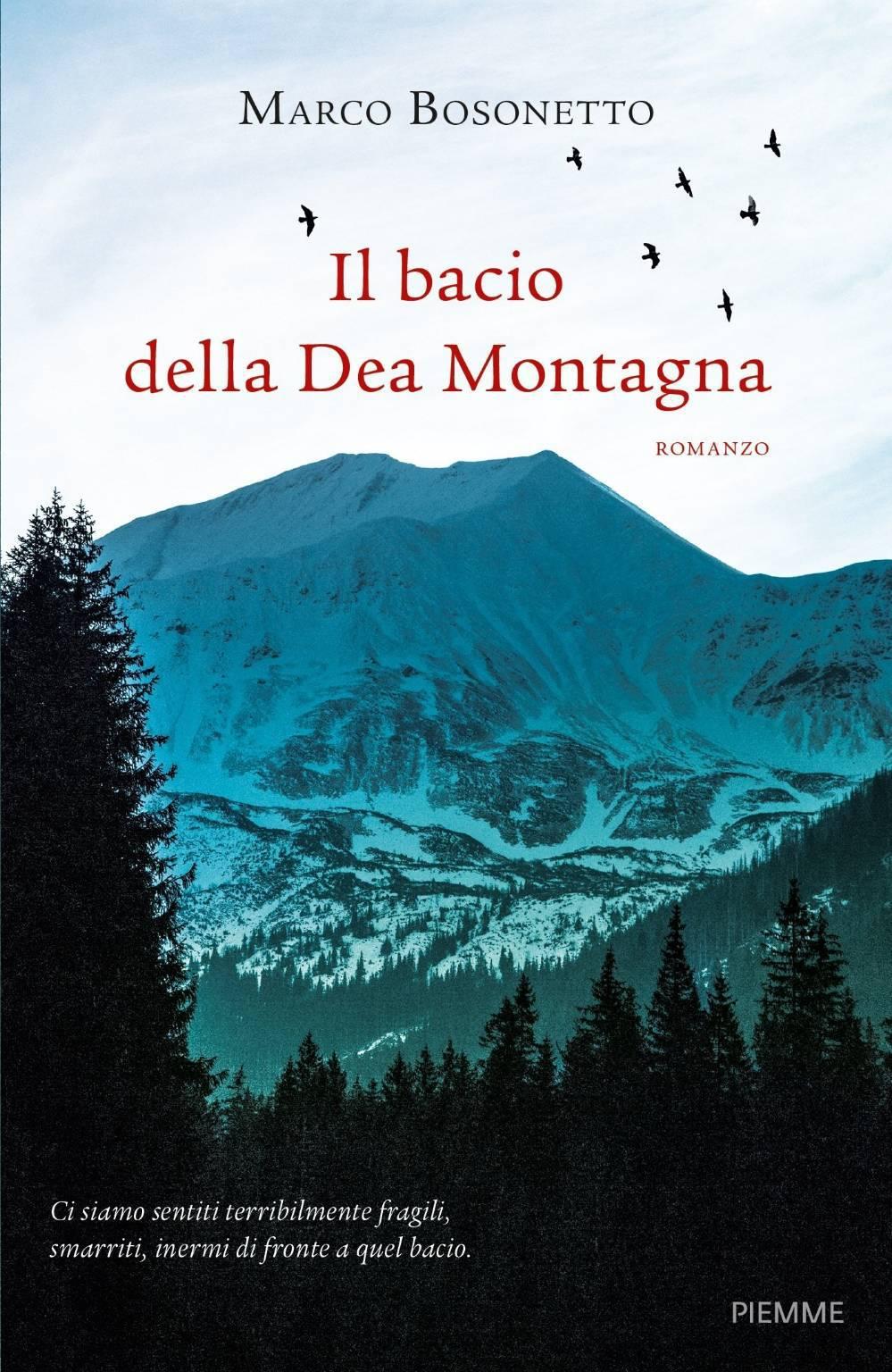 Il bacio della montagna di Marco Bosonetto