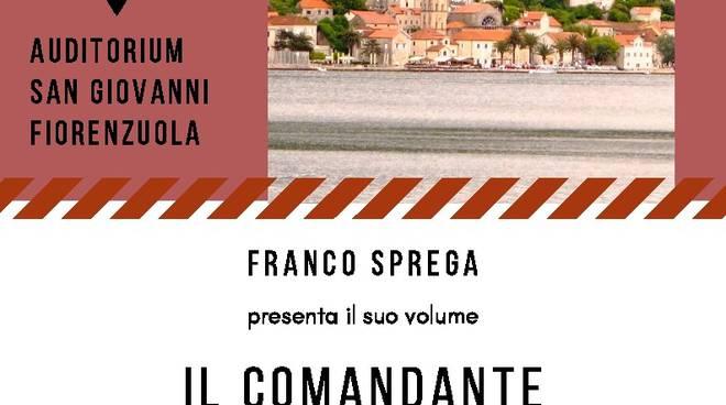 """locandina franco sprega """"il comandante che veniva dal mare"""""""