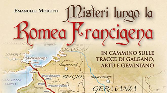 Misteri lungo la Romeo Francigena