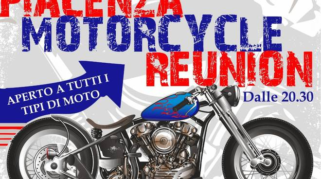 """Piacenza Motorcycle Reunion"" a Spazio 4"