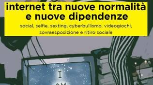 """locandina incontro """"internet tra nuove normalità e nuove dipendenze"""""""