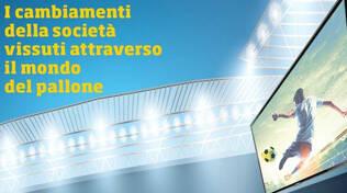 Storia reazionaria del calcio italiano