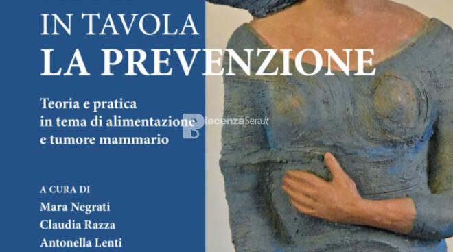 """Presentazione del libro \""""Metti in tavola la PREVENZIONE\"""" a cura di Mara Negrati, Claudia Razza, Antonella Lenti"""