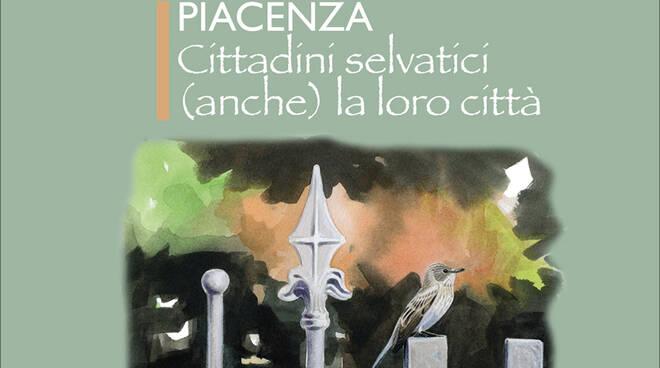 Piacenza. Cittadini Selvatici
