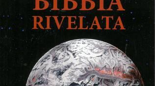 """PRESENTAZIONE DEL LIBRO \""""LA BIBBIA RIVELATA\"""""""