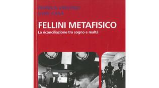 """Presentazione del libro \""""FELLINI METAFISICO la riconciliazione tra sogno e realtà\"""" di Monica Vincenzi e Luigi Casa"""