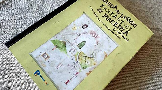 La Guida ai luoghi fantastici di Piacenza