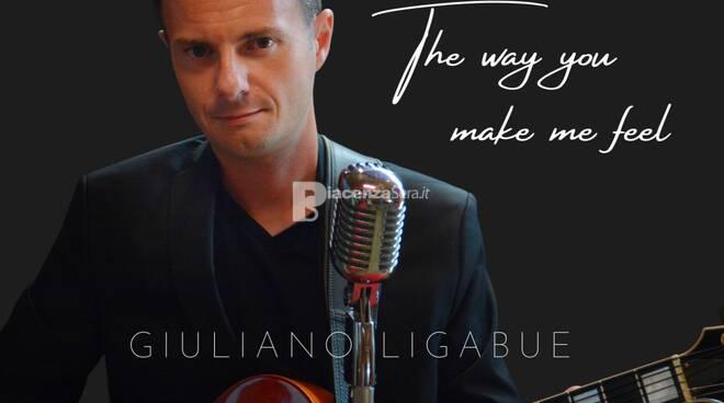 The way you make me feel, il nuovo singolo di Giuliano Ligabue