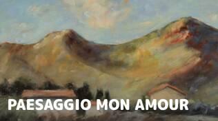 Paesaggio mon amour
