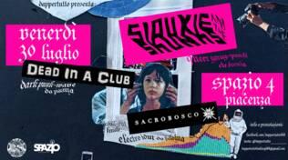 Siouxie And The Skunks + Dead In A Club + Sacrobosco