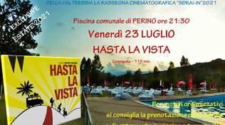 HASTA LA VISTA – cinema sotto le stelle – piscina comunale Perino